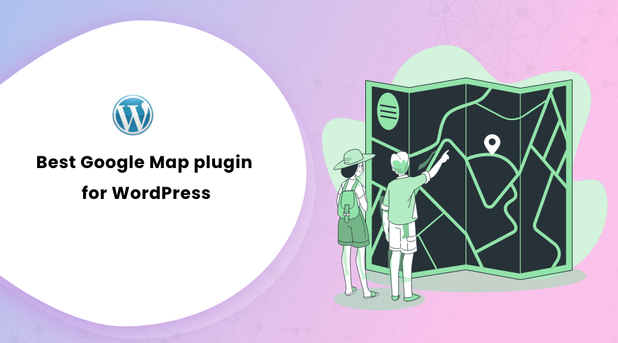 Best Google Map plugin for WordPress