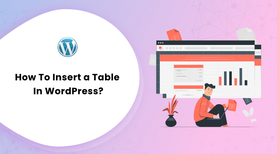How To Insert a Table in WordPress