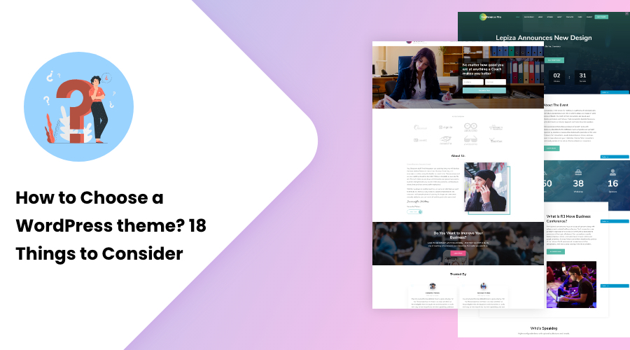 How to Choose a WordPress theme? 18 Things to Consider