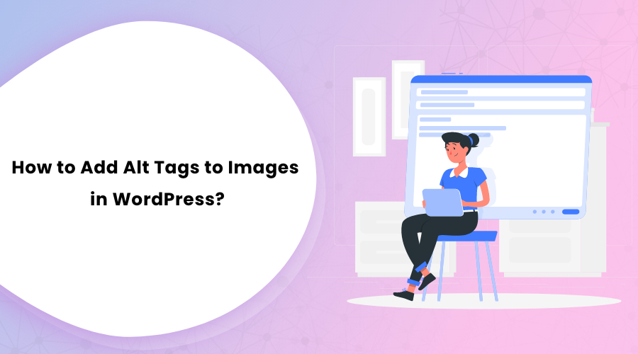 How to Add Alt Tags to Images in WordPress